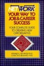 Network Your Way to Job and Career Success