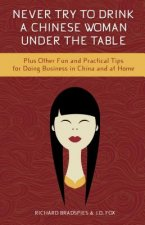 Plus Other Fun & Practical Tips for Doing Business in China & at Home