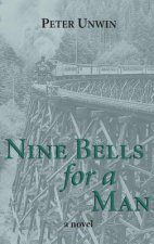 Nine Bells for a Man