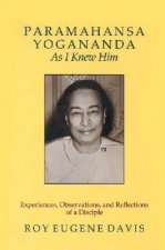Paramahansa Yogananda,  as I Knew Him