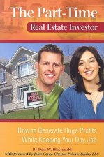 Part-Time Real Estate Investor
