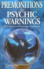 Premonitions & Psychic Warnings
