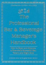 Professional Bar and Beverage Manager's Handbook