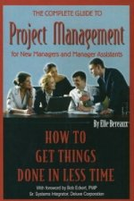 Complete Guide to Project Management for New Managers and Manager Assistants