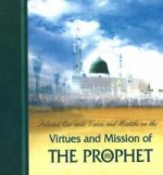 Selected Qur'anic Verses and Hadiths on the Virtues and Mission of the Prophet