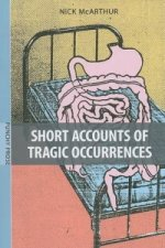 Short Accounts of Tragic Occurrences
