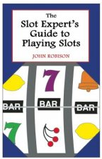 Slot Expert's Guide to Playing Slots
