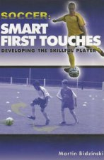 Soccer, Smart First Touches