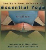 Spiritual Science of Essential Yoga