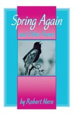 Spring Again and Other Poems