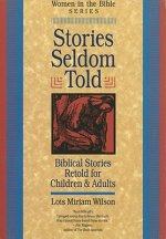 Stories Seldom Told