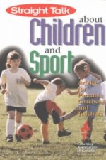 Straight Talk About Children and Sport