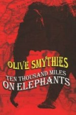 Ten Thousand Miles on Elephants