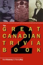 Great Canadian Trivia Book