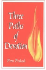 Three Paths of Devotion