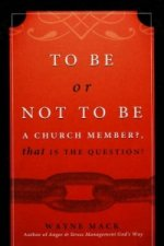 To be or Not to be a Church Member?