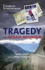 Tragedy on Jackass Mountain