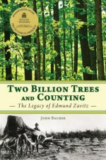Two Billion Trees & Counting