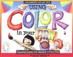 Using Color in Your Art!