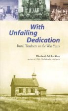 With Unfailing Dedication