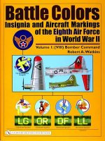 Battle Colors: Insignia and Aircraft Markings of the Eighth Air Force in World War II