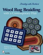 Braiding With Barbara: Wool Rug Braiding