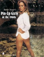 Bunny Yeager's Pin-Up Girls of the 1960s