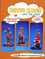 Carving Clowns with Tom Wolfe
