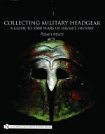 Collecting Military Headgear