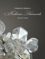 Collector's Guide to Herkimer Diamonds