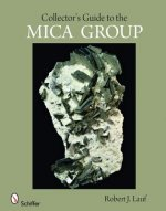 Collector's Guide to the Mica Group