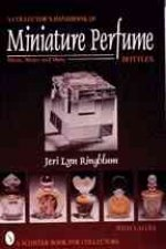 Collector's Handbook of Miniature Perfume Bottles