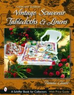 Collectors' Guide to Vintage Souvenir Tablecloths and Linens