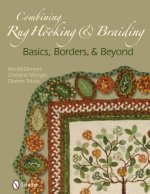 Combining Rug Hooking & Braiding: Basics, Borders, & Beyond