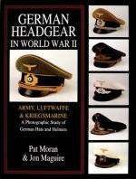 Army/Luftwaffe/Kriegsmarine : A Photographic Study of German Hats and Helmets
