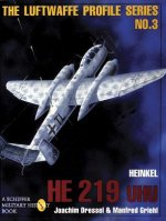 Heinkel He 219 Uhu: Luftwaffe Profile Series 3
