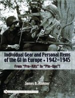 Individual Gear and Personal Items of the GI in Eure: 1942-1945