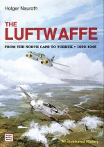 Luftwaffe from the North Cape to Tobruk 1939-1945