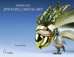 Mexican Jewelry and Metal Art