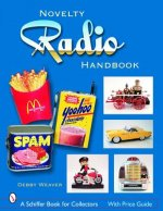 Novelty Radio Handbook and Price Guide