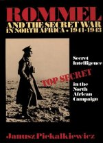 Rommel and the Secret War in North Africa