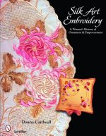 Silk Art Embroidery