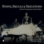 Stiffs, Skulls and Skeletons