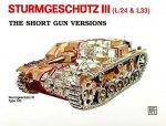 Sturmgeschutz III - Short Gun Versions