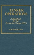 Tanker erations: A Handbook for the Person-in-Charge (PIC)