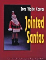 Tom Wolfe Carves Jointed Santas