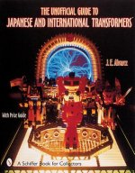 Unofficial Guide to Japanese and International Transformers