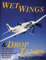 Wet Wings and Drop Tanks
