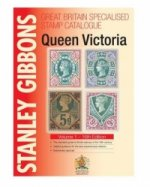 Stanley Gibbons Great Britain Specialised Catalogues: Queen Victoria