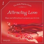 Holly Psychic Guide to Attracting Love